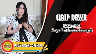 URIP DEWE - VIA VALLEN (Official Music Video) [HD]