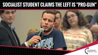 """Socialist Student Claims That The Left Is """"Pro-Gun"""""""