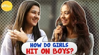 What Signs Attract Girls? | Kolkata Girls Open Talk | Boys Must Watch | Wassup India Comedy Videos