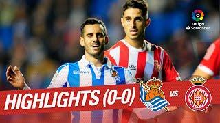 Resumen de Real Sociedad vs Girona FC (0-0)
