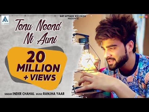 Xxx Mp4 Tenu Neend Ni Auni Inder Chahal Art Attack Chandra Sarai New Punjabi Songs 2017 3gp Sex