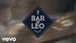 Leonardo - Pergunte ao Dono do Bar (Lyric Video)