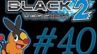 ❤ Pokemon Black 2 - Walkthrough [Part 40 Humilau City!] w/ Lori