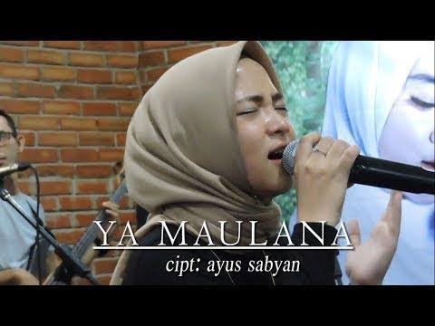 Nissa Sabyan Ya Maulana Live 2018