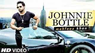 Johnnie Bottle | Mehfooz Khan | Latest Pop Song | T-Series Pop Chartbuster