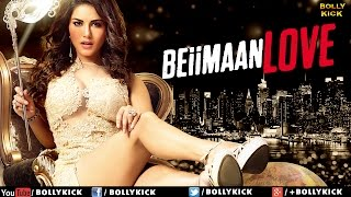 Beiimaan Love Official Trailer | Hindi Movie | Hindi Trailer 2017 | Sunny Leone | Bollywood Movies