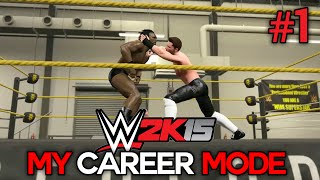 WWE 2K15 My Career Mode - Ep. 1 -