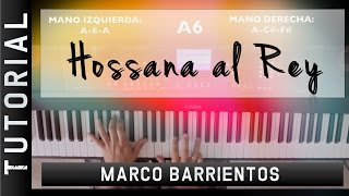 HOSSANA - Marco Barrientos - Tutorial de Piano