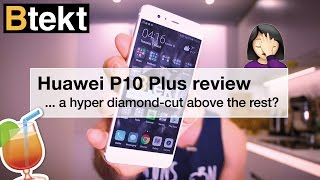 Huawei P10 Plus review - get the blue one!