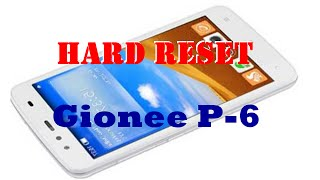 How To Hard Reset Gionee Pioneer P6 | Pattern Lock Remove Done