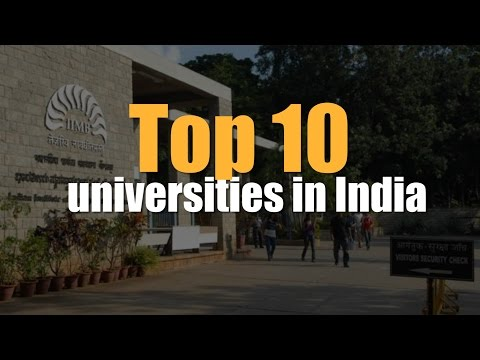 A list of top 10 universities in India