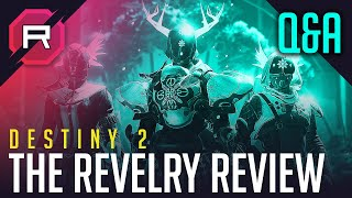 Destiny 2 The Revelry Review Q&A