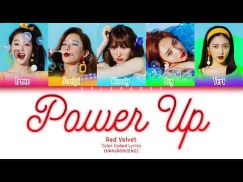 Red Velvet (레드벨벳) - Power Up (파워업) (Color Coded Lyrics) (HANROMENG)
