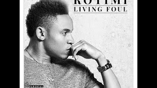 Rotimi - Living Foul (Official Audio)