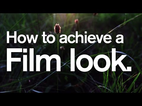 How to achieve a Film Look DSLR film making