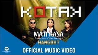 Kotak  Mati Rasa Official Music Video From Ost Hangout