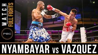Nyambayar vs Vazquez FULL FIGHT: July 15, 2016 - PBC on ESPN