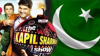 The Kapil Sharma Show Is SUPERHIT In Pakistan - Watch Proof!