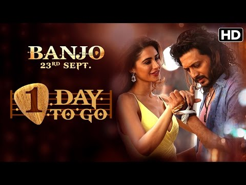 Banjo in cinemas tomorrow | Banjo releasing on 23rd September | Riteish Deshmukh | Nargis Fakhri