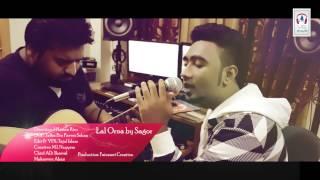 Bangla New Song | Lal Orna by Sagor | YR MUSIC