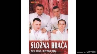 Slozna braca - Slovenija - (Audio 2008)