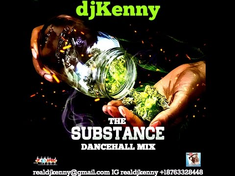 DJ KENNY THE SUBSTANCE DANCEHALL MIX SEP 2016