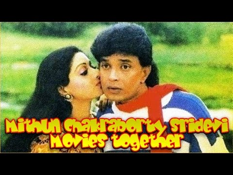 Mithun Chakraborty Sridevi Movies together Bollywood Films List 🎥 🎬