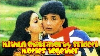 Mithun Chakraborty Sridevi Movies together : Bollywood Films List 🎥 🎬