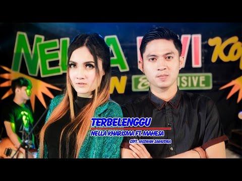 Nella Kharisma Ft. Mahesa - Terbelenggu - [Official Video]