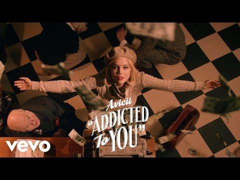 Avicii - Addicted To You