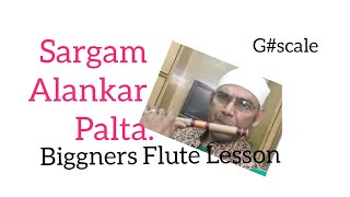 Biggners Alankar,Sargam,Flute Playing Guide Lesson,G#,Tips For Easy Indian Bamboo Flute Learning,