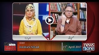 10pm with Nadia Mirza | 15-April-2017 | Hassan Nisar