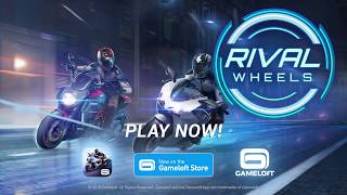 Rival Wheels Gameplay Launch Trailer – Available NOW on the Gameloft Store
