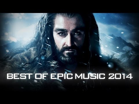 Best of Epic Music 2014 1 Hour Full Cinematic Epic Hits Epic Music VN