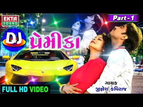 Xxx Mp4 Jignesh Kaviraj DJ Premika Part 1 Gujarati DJ MIX Songs Full HD Video 3gp Sex