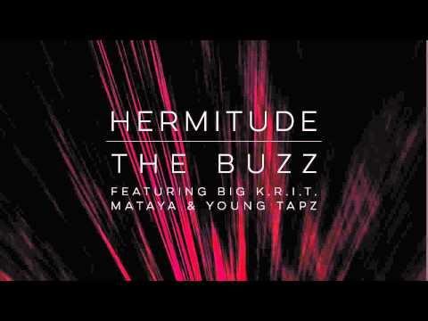 Hermitude - The Buzz (feat. Big K.R.I.T., Mataya & Young Tapz) [Official Audio] Mp3