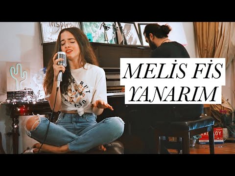 Download Melis Fis - Yanarım (Sertab Erener Cover)