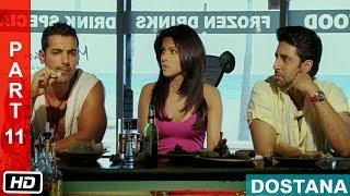 Partner's in Crime - Part 11 - Dostana (2008) | Abhishek Bachchan, John Abraham, Priyanka Chopra