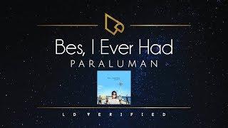 Paraluman | Bes, I Ever Had (Lyric Video)