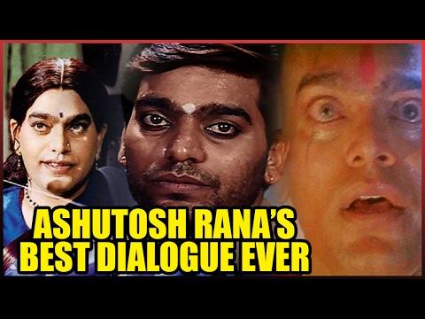 Ashutosh Rana's  Best Dialogue Ever--( Video )