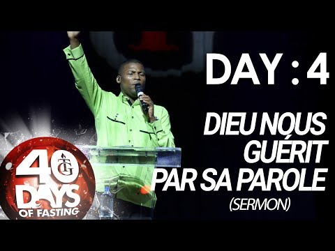 Pasteur Gregory Toussaint | 40-DAY FAST - DAY  4 I Dieu nous Guérit par sa Parole |Sermon|