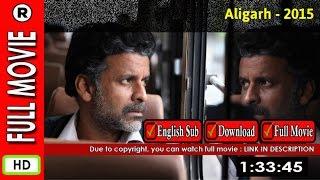 Watch Online : Aligarh (2015)