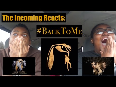 Download Lagu BACK TO ME - MARIAN HILL & LAUREN JAUREGUI REACTION