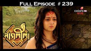 Download Naagleela - 10th December 2016 - নাগ্লীলা - Full Episode (HD) 3Gp Mp4