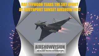 RAF TYPHOON TEARS THE SUNSET SKY APART - SOUTHPORT 2017 (airshowvision)