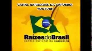 Raridades da Capoeira Raízes do Brasil