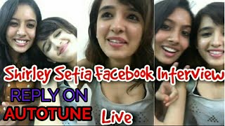 😍 Shirley Setia 😍 Live on Facebook Interview😘|| Talking About Her Journey 😘
