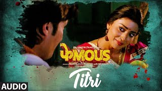 TITRI Full Audio Song | Phamous | Priyanka Negi | Sundeep Goswami