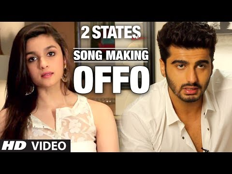 Xxx Mp4 Offo 2 States Song Making Arjun Kapoor Alia Bhatt Aditi Singh Sharma Amitabh Bhattacharya 3gp Sex
