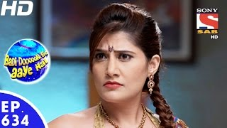 Badi Door Se Aaye Hain - बड़ी दूर से आये है - Episode 634 - 10th November, 2016